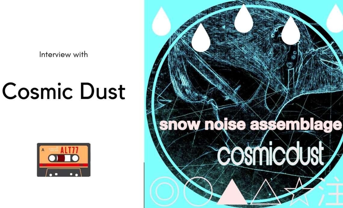 Cosmicdust interview blog