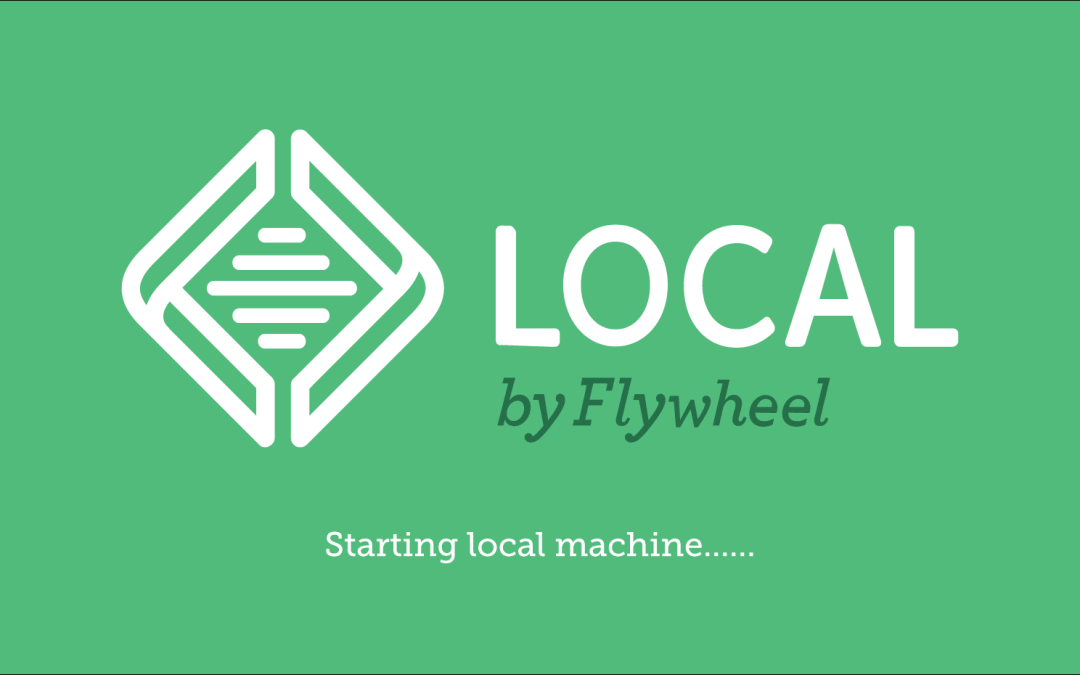 Créer rapidement un site web WordPress avec Local by Flywheel