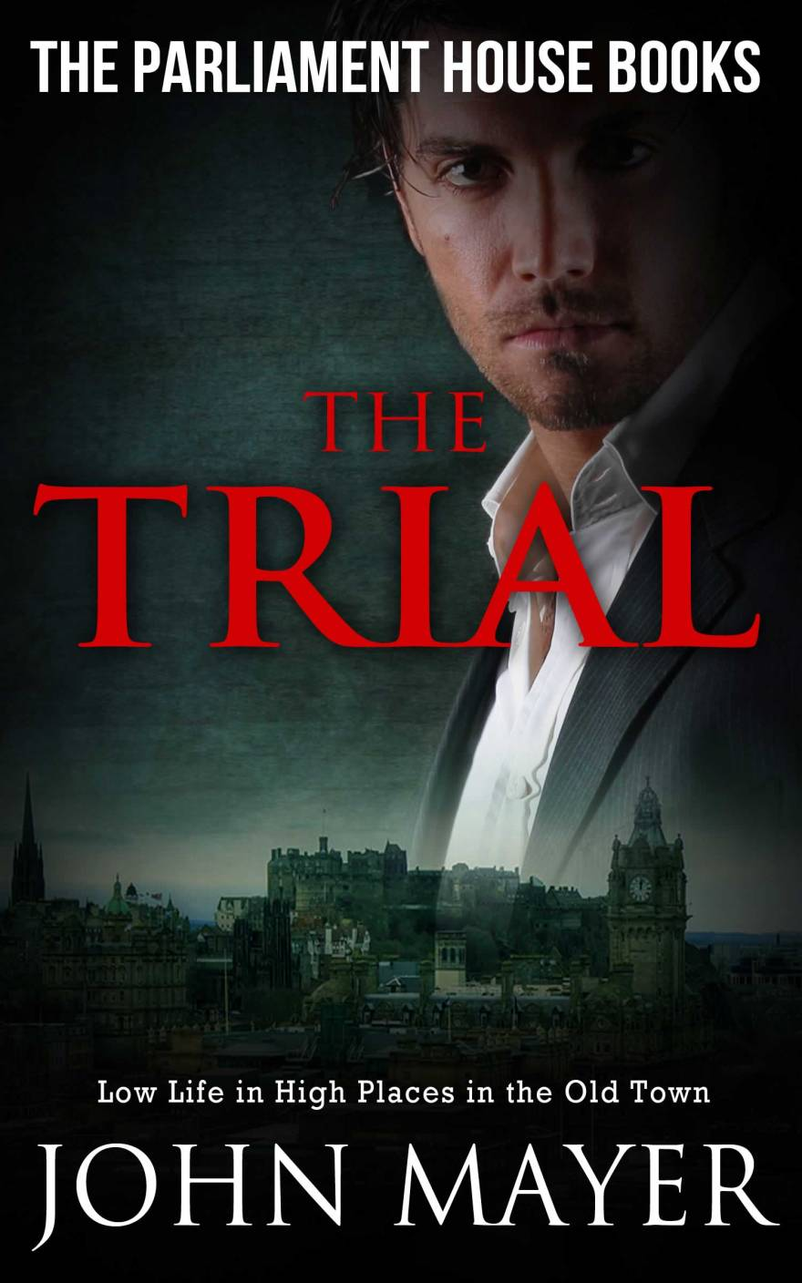 The Trial (Parliament House Books) by John Mayer on Alternative-Read.com