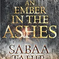 #Review: An Ember in the Ashes by #author Sabaa Tahir @sabaatahir @goodreads #Goodreads #AnEmberInTheAshes
