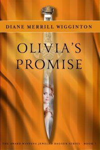 Olivia's Promise by Diane Merrill Wigginton