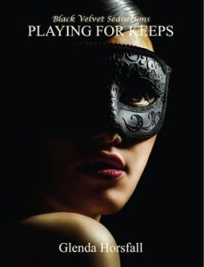 Playing for Keeps by Glenda Horsfall