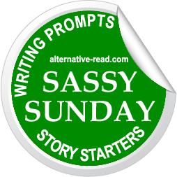 Sassy Sunday Story Starter - Alternative-Read.com