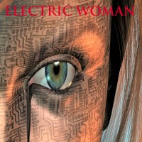 Robot consciousness? The Electric Woman ~ Sassy's #SundaySpotlight Guest post by James Scott #SundayFunday #SundayMorning