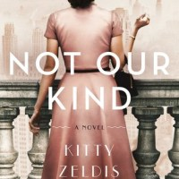 Not Our Kind ~ Delves into class differences, prejudice, and love ~ #SaturdaySpotlight Interview with author Kitty Zeldis #SaturdayMorning #SaturdayShare