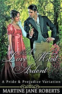 A Love Most Ardent by Martine Jane Roberts