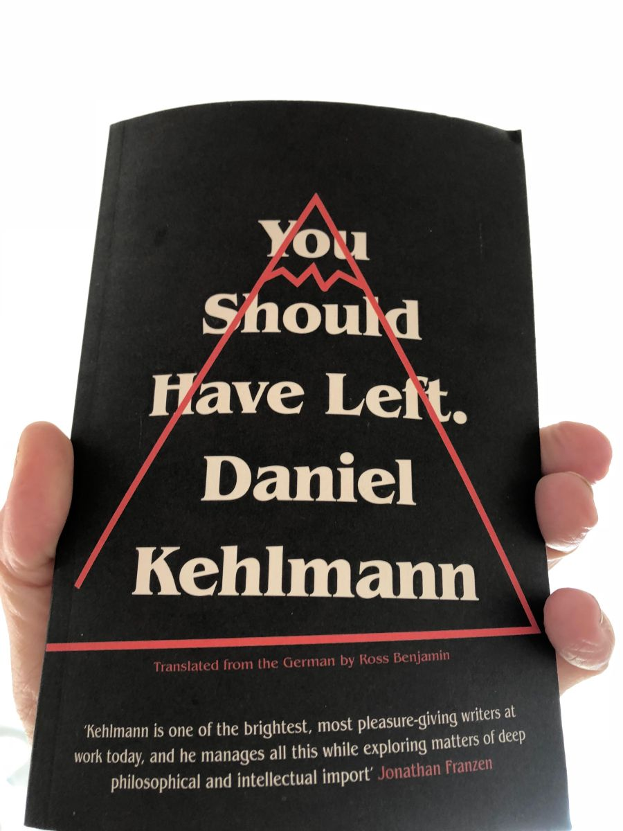 #REVIEW ~  YOU SHOULD HAVE LEFT by Daniel Kehlmann #ThrowbackThursday #ThursdayThoughts #tbt