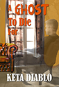 A Ghost to Die For | Alternative-Read.com