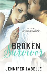 Broken Survivor byJennifer Labelle