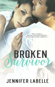 Broken Survivor by Jennifer Labelle
