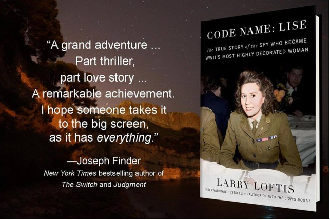 Code Name: Lise: The True Story of Odette Sansom, WW2's Most Highly Decorated Spy by Larry Loftis | Alternative-Read.com