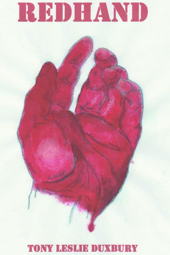 Redhand by Tony Leslie Duxbury
