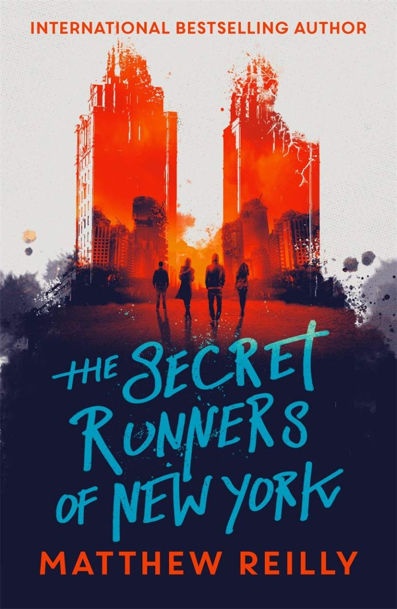 The Secret Runners of New York by Matthew Reilly @matthew_reilly Waiting on Wednesday / Can't Wait Wednesday! #AuthorSpotlight #WOW