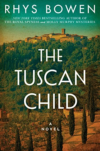 The Tuscan Child by Rhys Bowen | Alternative-Read.com