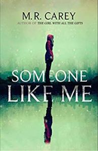 Someone Like Me by MR Carey