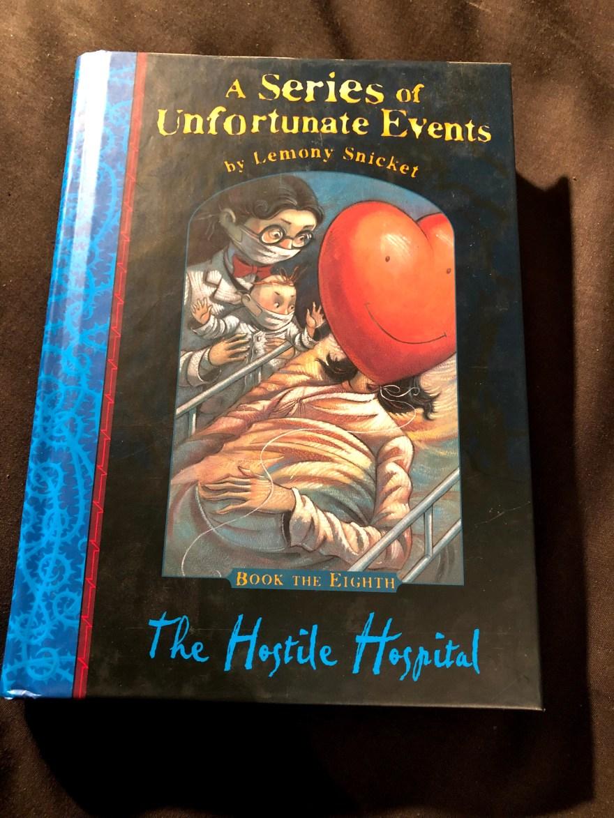 The Hostile Hospital by Lemony Snicket (Book the Eighth) | Alternative-Read.com