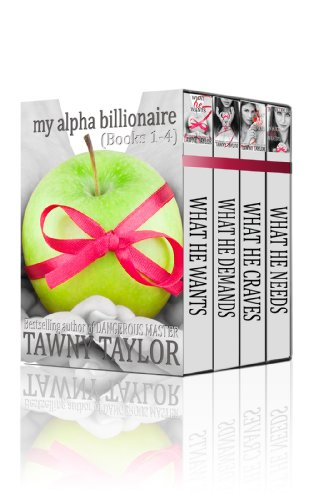 Tawny Taylor - My Alpha Billionaire Books 1-4
