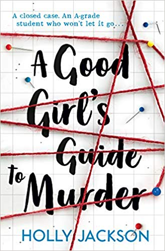 A Good Girl's Guide to Murder by Holly Jackson on Alternative-Read.com