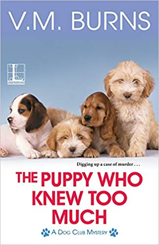 The Puppy Who Knew Too Much Cover by VM Burns