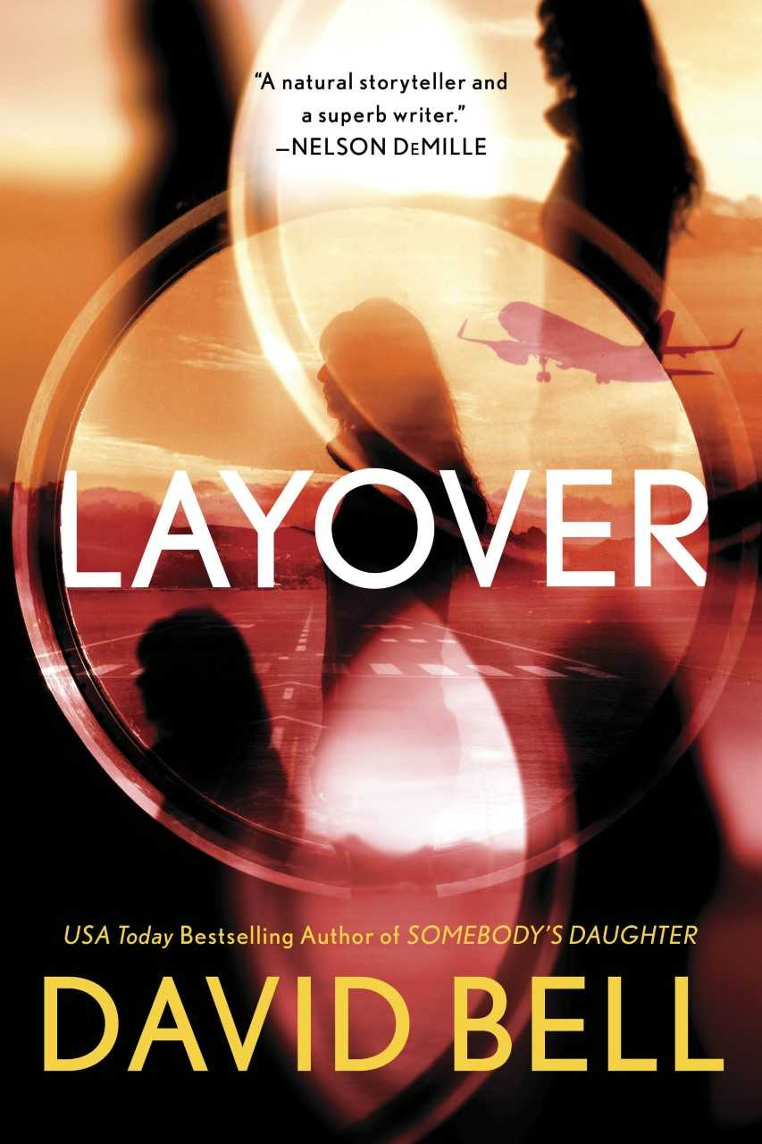 Layover by David Bell-