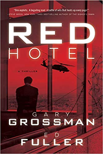 Red Hotel by Ed Fuller and Gary Grossman