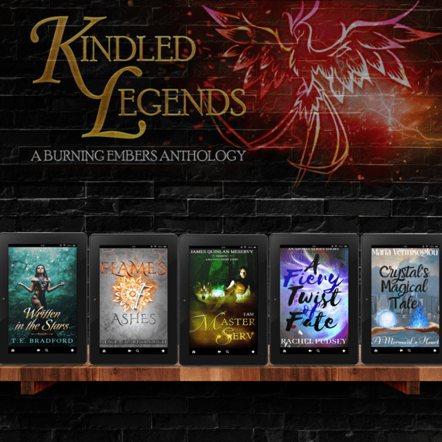 Kindled Legends (A Burning Embers Anthology)