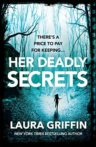 Her Deadly Secrets by Laura Griffin #altread #interview #review