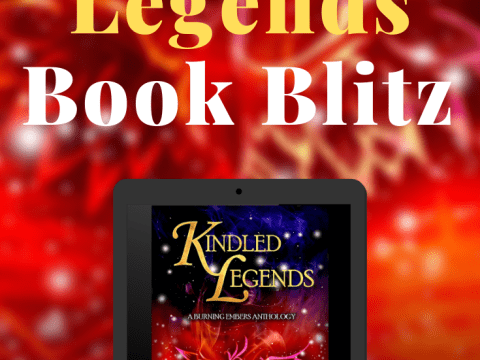 Kindled Legends Anthology Book Blitz Pinterest