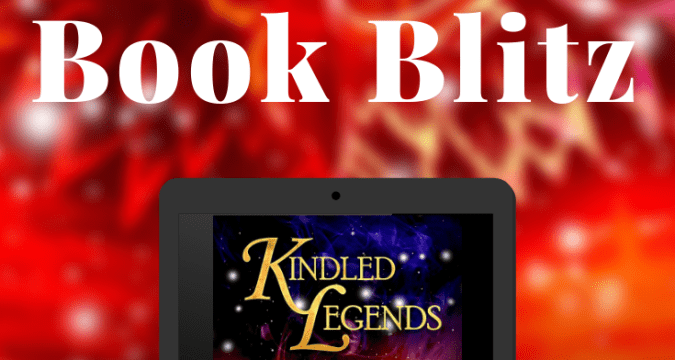 Kindled Legends Anthology Book Blitz Pinterest