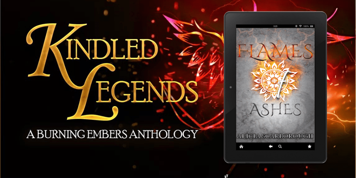 Alicia Scarborough - author of Flames of Ashes - Kindled Legends (A Burning Embers Anthology)