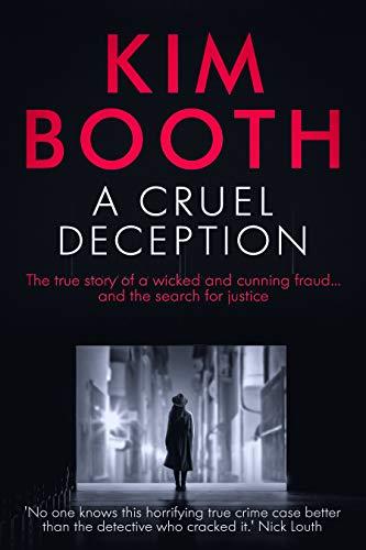 A Cruel Deception by Kim Booth
