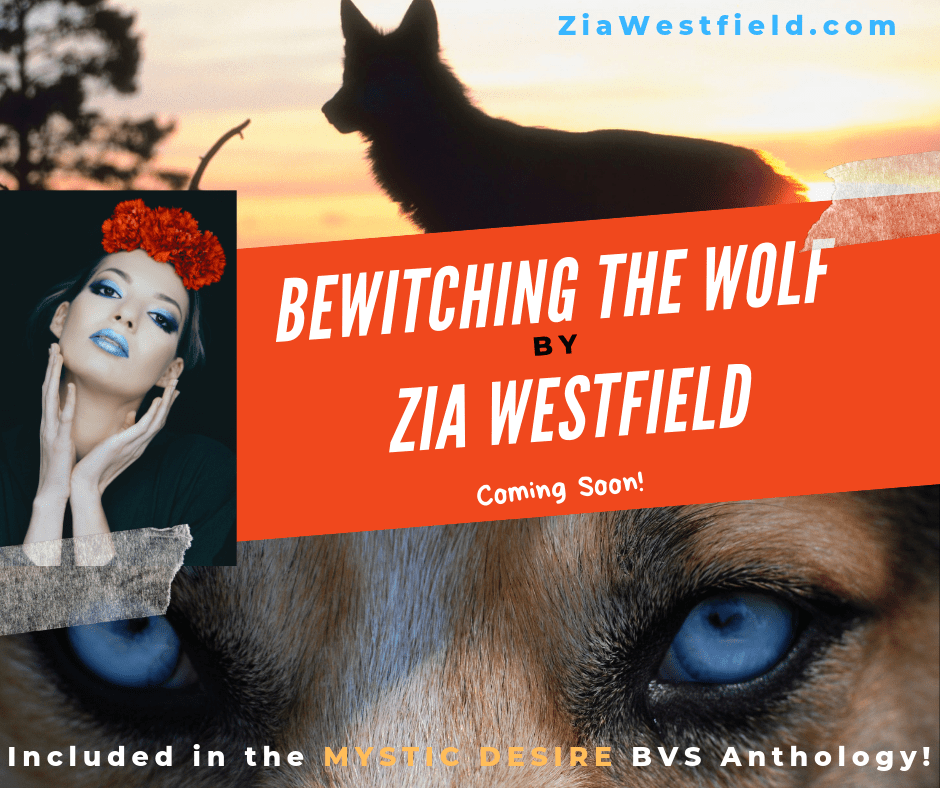 Bewitching the Wolf by Zia Westfield