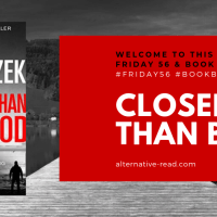 Closer Than Blood? ~ Friday56  & #BookBeginnings #AuthorSpotlight @PaulGlaznost #AltRead  #CloserThanBlood #NetGalley  @HarperCollinsUK