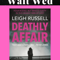 It's A Deathly Affair! #AuthorSpotlight  on  Leigh Russell @LeighRussell ~ Waiting on Wednesday!  #WOW #CWW #AltRead