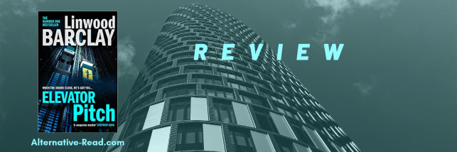 Elevator Pitch by Linwood Barclay - Review by Sassy Brit
