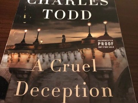 A Cruel Deception by Charles Todd Chapter One #charlestodd #BessCrawford #chapterone