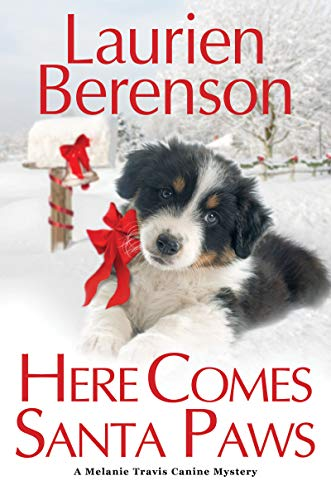 Here Comes Santa Paws (A Melanie Travis Mystery Book 24)  by Laurien Berenson  #christmas #holidays #MelanieTravis #Canine #Mystery #LaurienBerenson