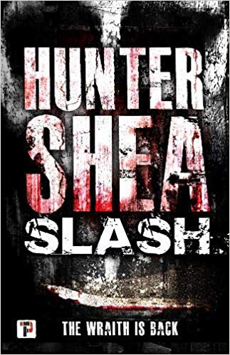Slash (Fiction Without Frontiers) by Hunter Shea Chapter One Book Beginning #bookbeginning #Friday56