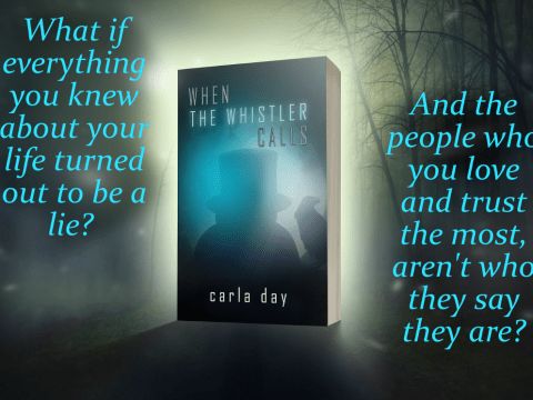 When The Whistler Calls by Carla Day