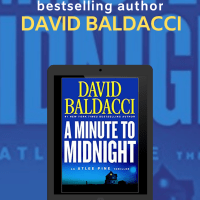 A Minute to Midnight ~ #TalkTuesday #Interview with author bestselling author David Baldacci! @davidbaldacci #TeaserTuesday #TuesdayBookBlog #TuesdayThoughts