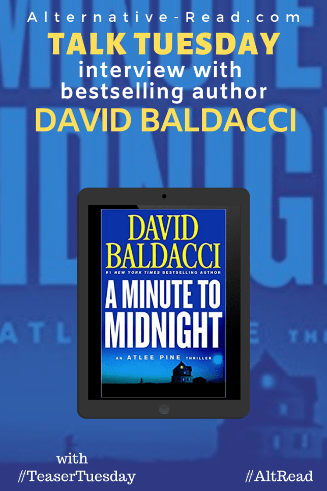 David Baldacci Talk Tuesday - A Minute To Midnight Interview Teaser Tuesday AltRead