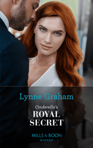 Cinderella's Royal Secret by Lynne Graham