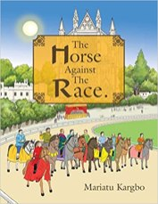 2. The Horse Against the Race by Mariatu Kargbo