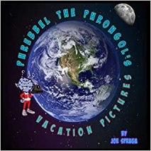 5. Phrebbel The Phrongol's Vacation Pictures by Joe Spraga