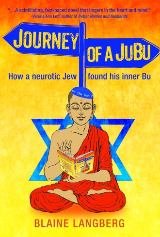 9. Journey of a JuBu - How a neurotic Jew found his inner Bu by Blaine Langberg