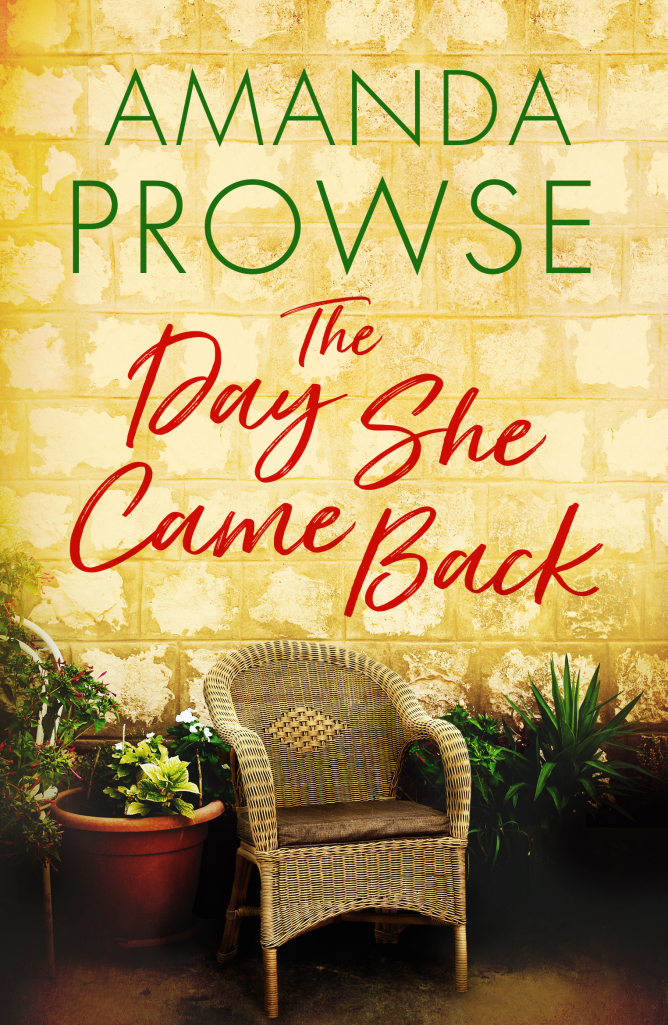 The Day She Came Back by Amanda Prowse #amandaprowse #TheDaySheCameBack