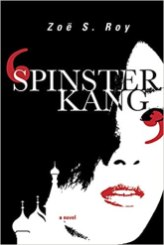 2. Spinster Kang by Zoe S Roy