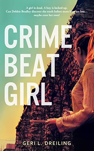 7. Crime Beat Girl by Geri Dreiling