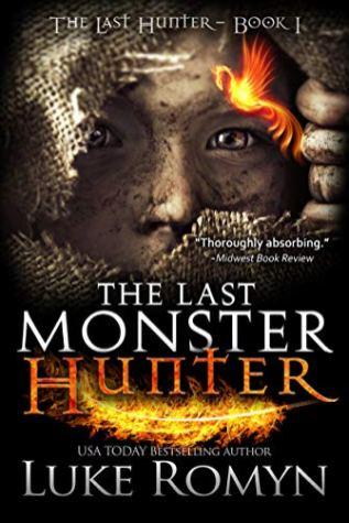 4. The Last Monster Hunter (The Last Hunter Book 1) by Luke Romyn