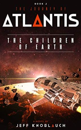 8. The Journey of Atlantis - The Children of Earth by Jeff Knoblauch